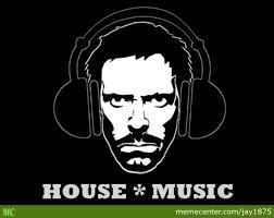 House Music Memes - house music by jay1875 meme center
