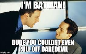 Ben Affleck Batman Meme - ben affleck boiler room imgflip