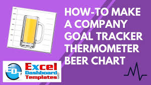 how to make an excel company goal tracker thermometer beer chart