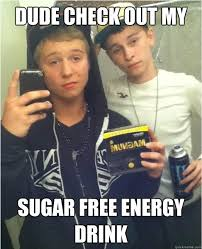 Free Funny Memes - dude check out my sugar free energy drink magnum mike quickmeme