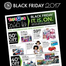 toys r us black friday ad 2017 deals store hours ad scans