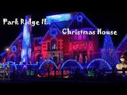 christmas house lights park ridge lights 2017 christmas light show house