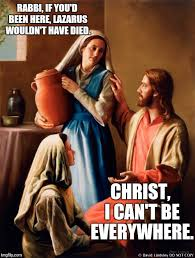Mary Meme - image tagged in jesus mary martha memes imgflip