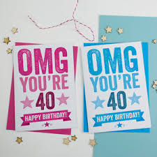 omg you u0027re 40 birthday card by a is for alphabet