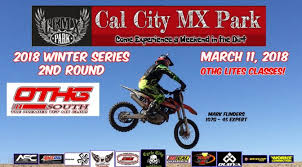 motocross races in california othg race march 11 2018 california city mx park over the hill gang