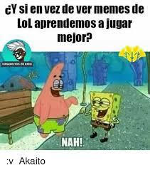 Memes De Lol - cy si en vez de ver memes de lol aprendemos ajugar mejor virgencitos