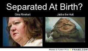 Jabba The Hutt Meme - gina rinehart is literally jabba the hutt amirite circlejerkaustralia