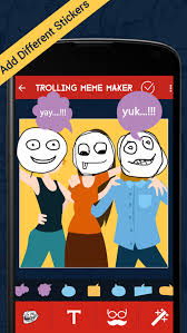 Memes Maker App - trolling meme maker app for android new android photo video app