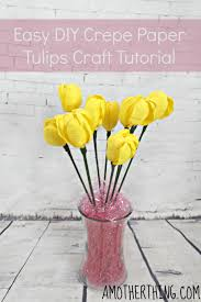 easy diy crepe paper tulips craft tutorial it u0027s a mother thing