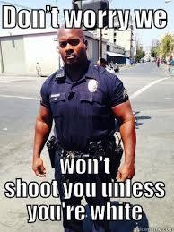 Black Racist Memes - racist black cop dank meme quickmeme
