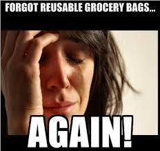 Grocery Meme - california to ban single use plastic bags meme trees full of money
