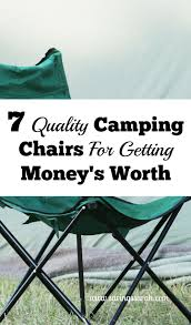 Campimg Chairs 7 Quality Camping Chairs For Getting Your Money U0027s Worth Earning