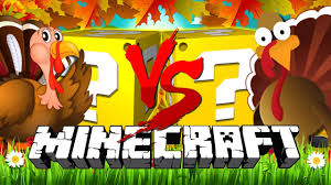 thanksgiving why do we celebrate it minecraft thanksgiving lucky block challenge cooking turkeys