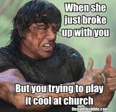 Broke Meme - just broke up christian meme christian pinterest christian