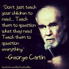 George Carlin Meme - george carlin on teaching your children motley news photos and fun