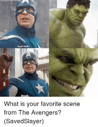 Hulk Smash Meme - and hulk smash what is your favorite scene from the avengers