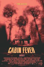 cabin fever movie 2002 cabin fever 2002 movie review mrqe