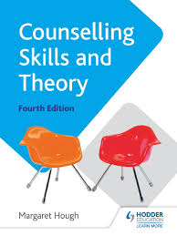 Difference Between Counselling Skills And Techniques Counselling Skills And Theory 4th Edition Psychotherapy Grief
