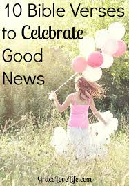 10 bible verses to celebrate news grace