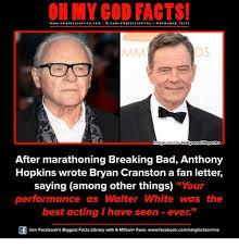 Bryan Cranston Memes - wwwom facts onlinecom i fbcom omg facts on i ne l a ohmygod facts