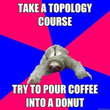 Math Memes - math major sloth memes quickmeme