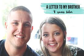 a letter to my brother 4 years later u2014 julianna morlet