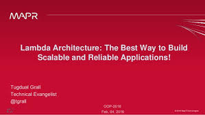 The Best Way To Build by Lambda Architecture The Best Way To Build Scalable And Reliable Appl U2026
