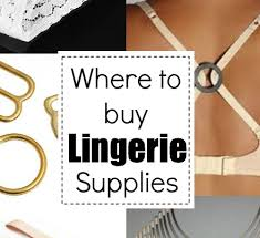 lingerie resource guide the sewing loft