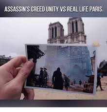 Assassins Creed Memes - assassin s creed unity vs real life paris meme on me me
