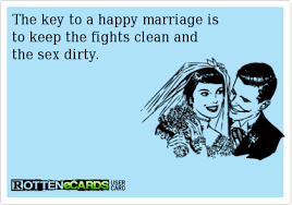 wedding quotes ecards rottenecards the key to a happy marriage is to keep the fights