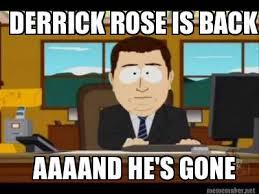 Derrick Rose Memes - meme maker derrick rose is back aaaand hes gone
