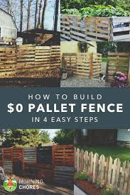 Privacy Fence Ideas For Backyard Best 25 How To Make Fence Ideas On Pinterest Wood Pallet Fence