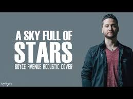 download mp3 coldplay of stars a sky full of stars coldplay boyce avenue acoustic cover on apple