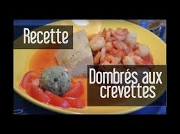 cuisine monde recette dombrés aux crevettes catherine martinique rencontres