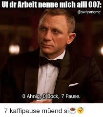 Uf Memes - uf dr arbeitnenne michalli oot 0 ahnig 0 bock 7 pause 7 kaffipause
