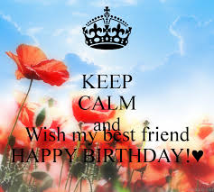 wish my best friend happy birthday wishes greetings pictures