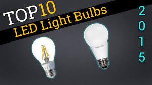 top 10 led lightbulbs 2015 compare best led bulbs
