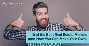 Customize Your Own Meme - 10 of the best real estate memes and how you can make your own
