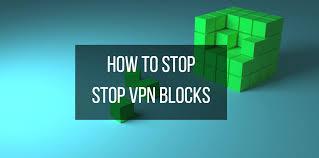 vpn blocks learn bypass 10 vpn reviews
