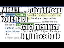 membuat facebook yg baru viral cara membuat tulisan login facebook khusus fb lite youtube