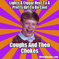 Pretty Girl Meme - lights a ciggar next to a pretty girl to be cool create your own