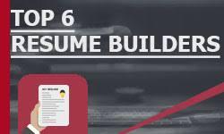 Top Resume Builders Top 6 Resume Builders 2017 U2022