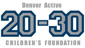 da2030 children u0027s foundation u2013 the denver active 20 30