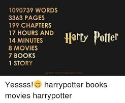 1090739 words 3363 pages 199 chapters harry potter 17 hours 14