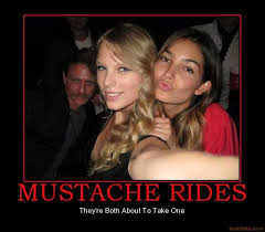 Mustache Ride Meme - mustach demotivational poster page