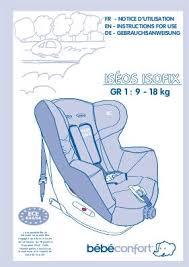 notice siege auto bebe confort iseos notice bebe confort siège auto groupe 1 iséos isofix mode d