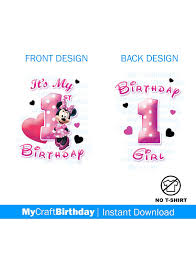 minnie mouse 1st birthday minnie mouse 1st birthday shirt design girl my 1st birthday