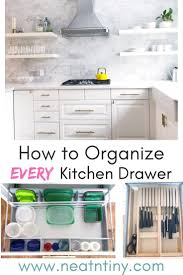 how to organize kitchen cupboards and drawers how to organize every kitchen drawer