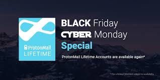 target member speech black friday protonmail lifetime accounts are back for black friday