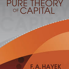 the pure theory of capital mises institute